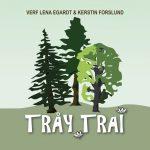 Skivomslag med tre träd. Skivan har ett namn på älvdalska, Tråy trai.